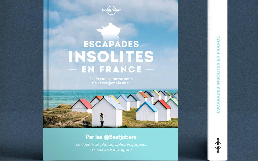 Escapades insolites en France